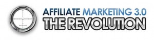 Affiliate Marketing 3.0 The Revolution